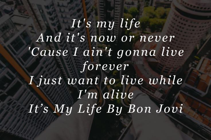 It's My Life By Bon Jovi