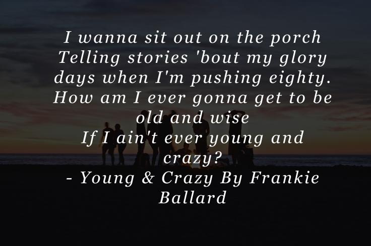 Young & Crazy By Frankie Ballard PDF